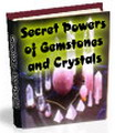 Secrets and Powers of Crystals and Gemstones