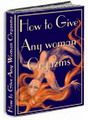 How To Give Any Woman Orgasms
