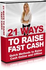 21 Ways To Raise Fast Cash
