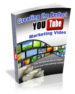 Creating and Marketing the Perfect YouTube Videos